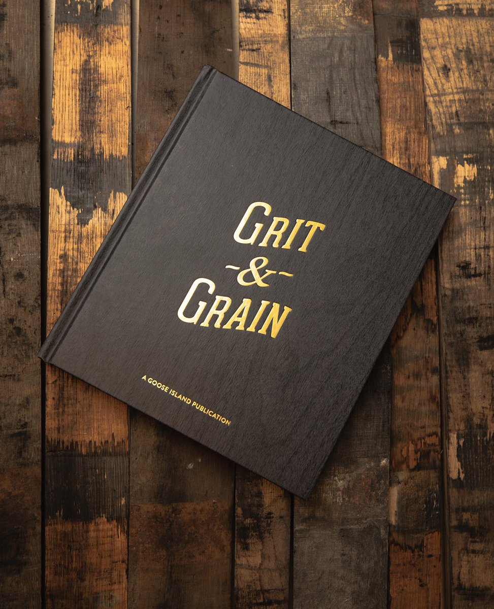 image of the book Grit & Grain courtesy of Goose Island Beer Co.