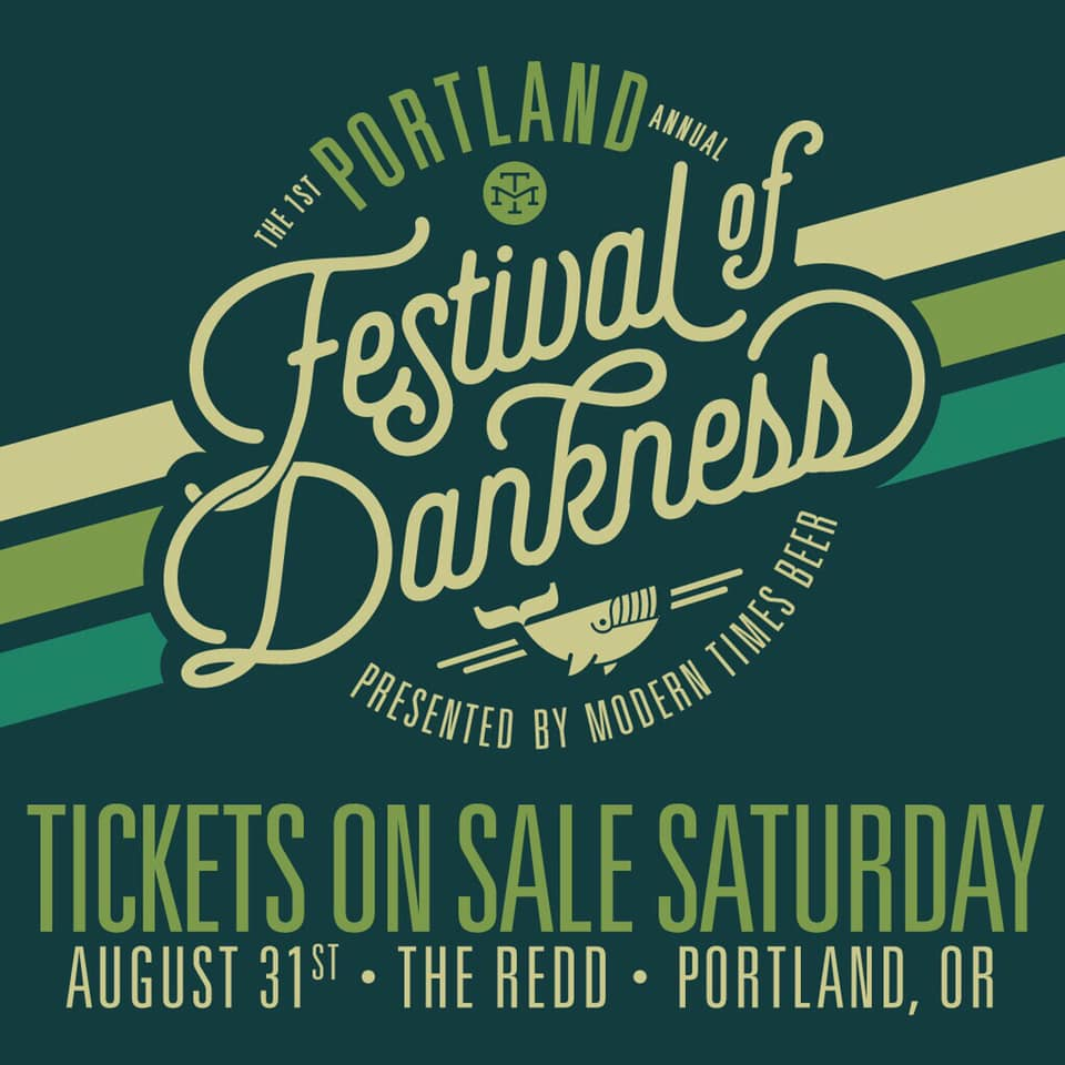 Modern Times Beer Presents The First Annual Portland Festival Of