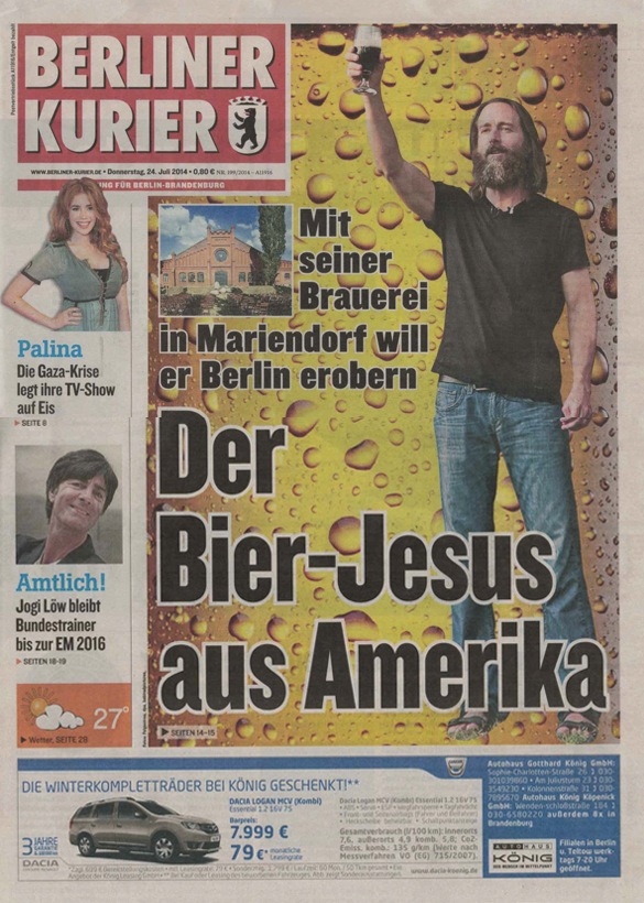 Berliner Kurier published the article Der BIer-Jesus aus Amerika....The Beer Jesus from America that minted Greg Koch this title in July 2014.