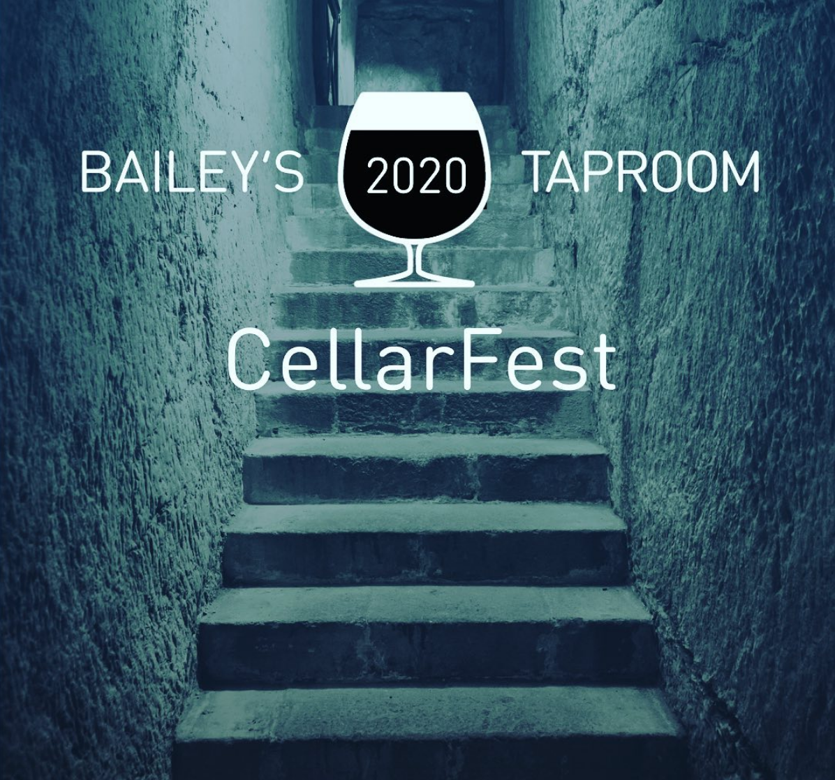 Bailey's Taproom 11th Annual CellarFest - 2020