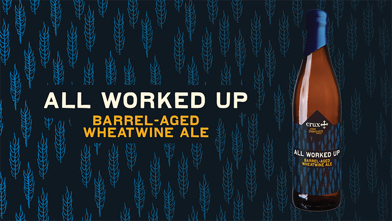 Crux Fermentation Project - [Banished] All Worked Up Barrel-Aged Wheatwine Ale
