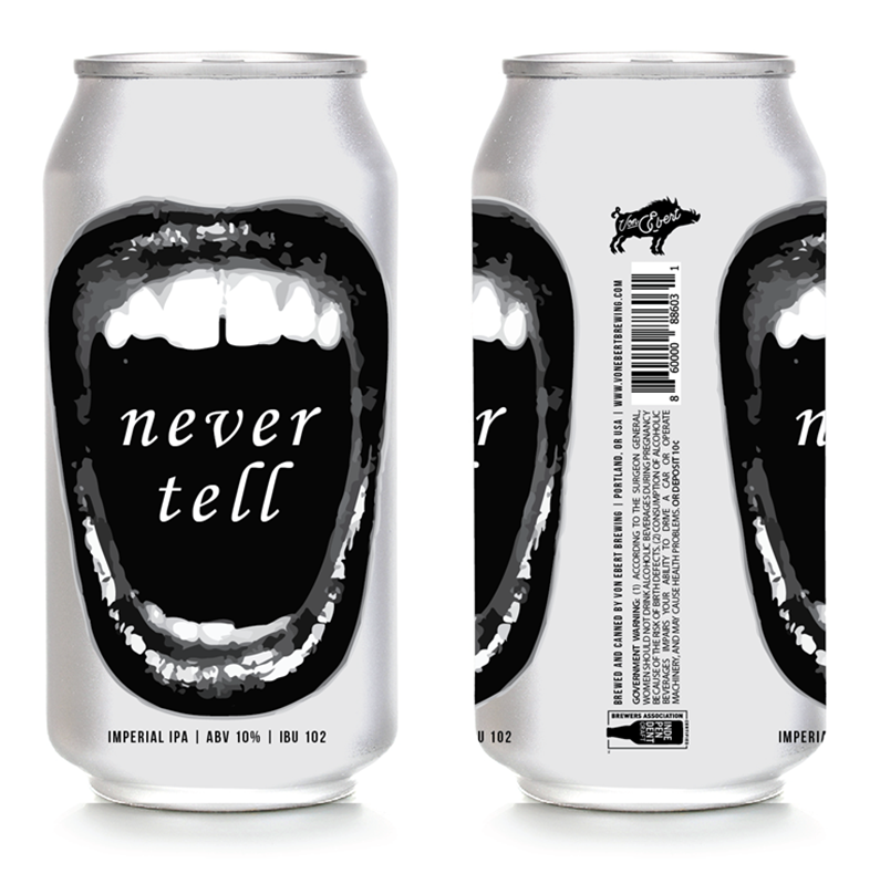 Von Ebert Brewing Never Tell Imperial IPA