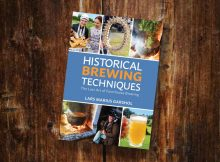 Brewers Publications Presents - Historical Brewing Techniques: The Lost Art of Farmhouse Brewing by Lars Marius Garshol