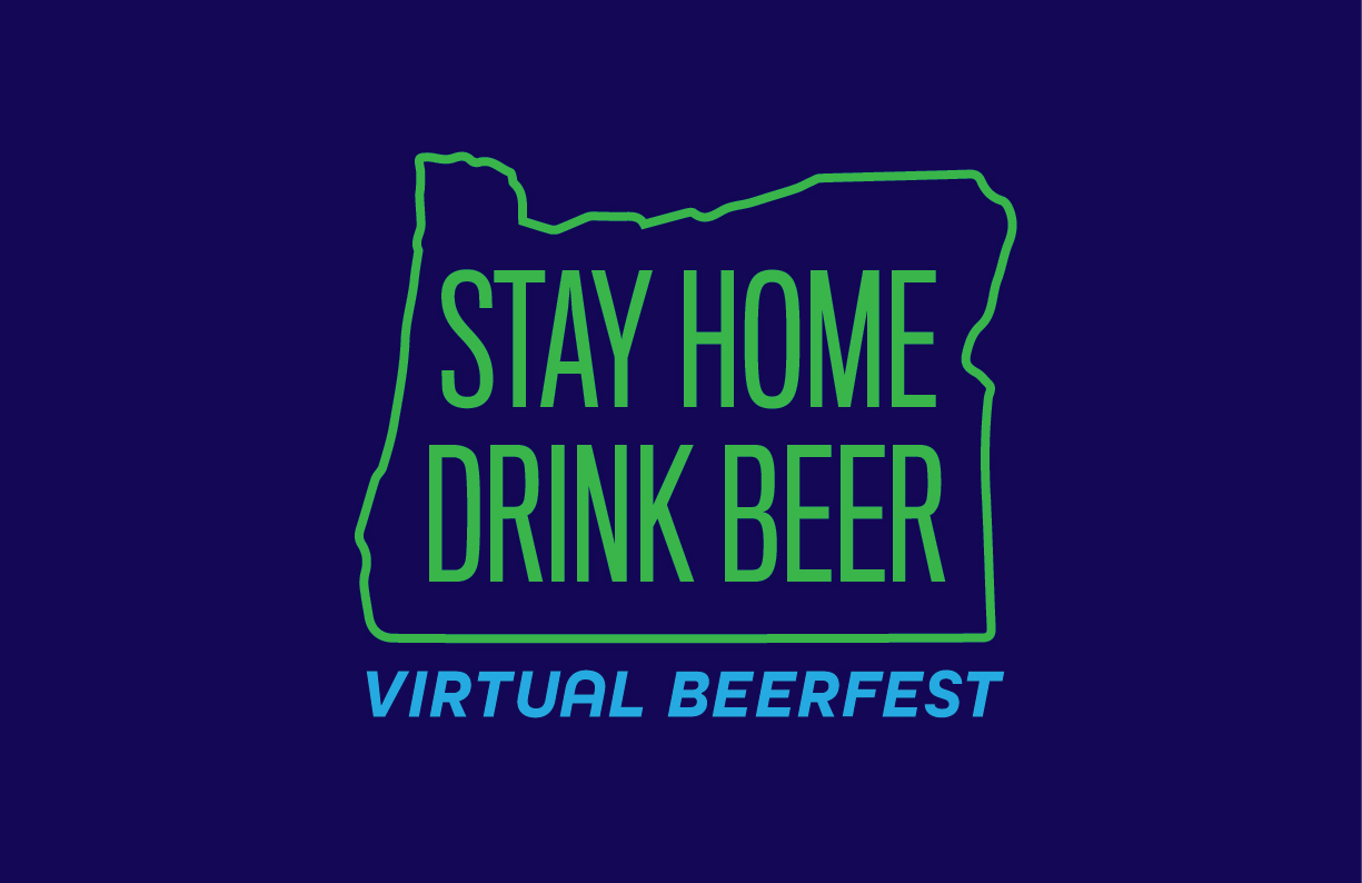 Oregon Brewers Guild Stay Home, Drink Beer Virtual Beer Festival Logo