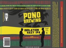 Pono Brewing Isolation Hazy IPA Label