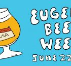 10th Annual Eugene Beer Week - June 22-28, 2020 Banner