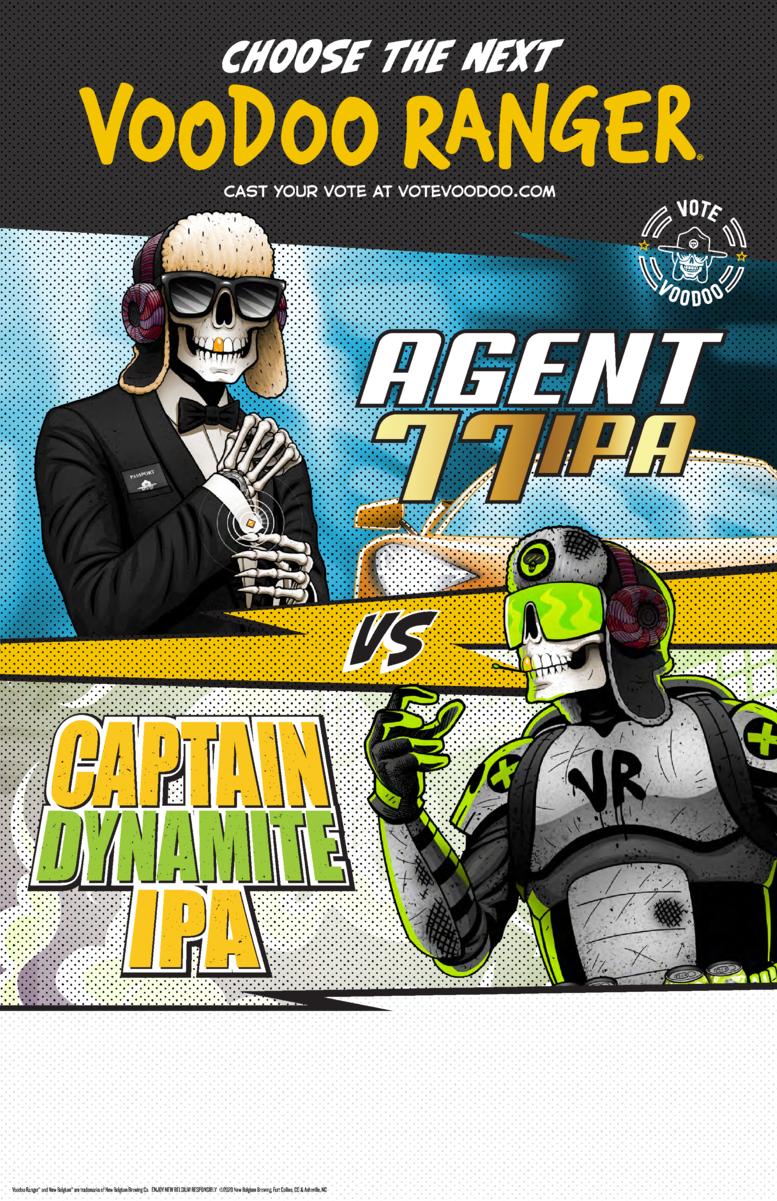 Vote Voodoo - Voodoo Ranger Agent 77 IPA or Voodoo Ranger Captain Dynamite IPA