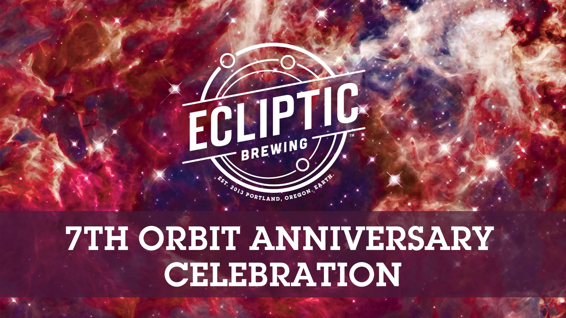 Ecliptic Brewing Seventh Oribt Anniversary Celebration