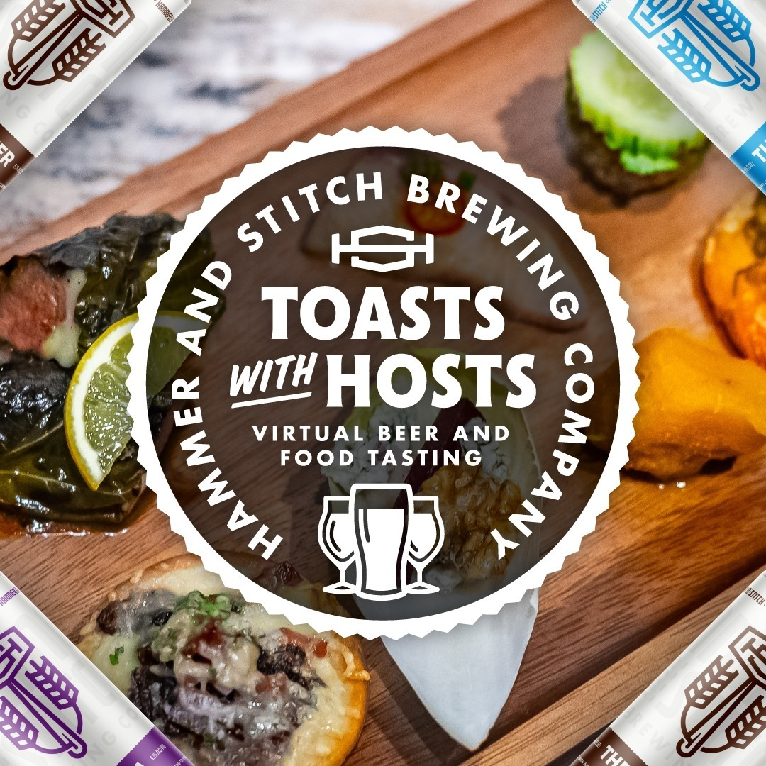 Hammer & Stitch Brewing Toasts with Hosts Virtual Beer and Food Tasting